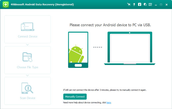 4Videosoft Android Data Recovery is the most professional recovery software. It helps you retrieve contacts, messages, photos, music, document and more data with fast speed.