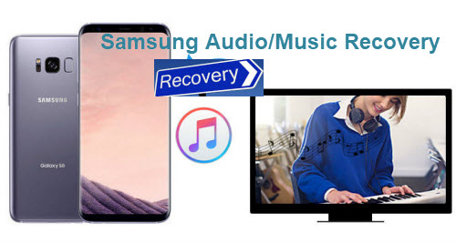 Samsung Audio or Music Files Recovery