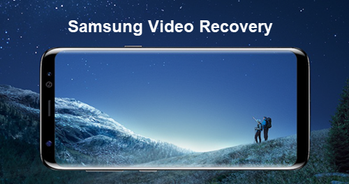 Samsung Videos Recovery